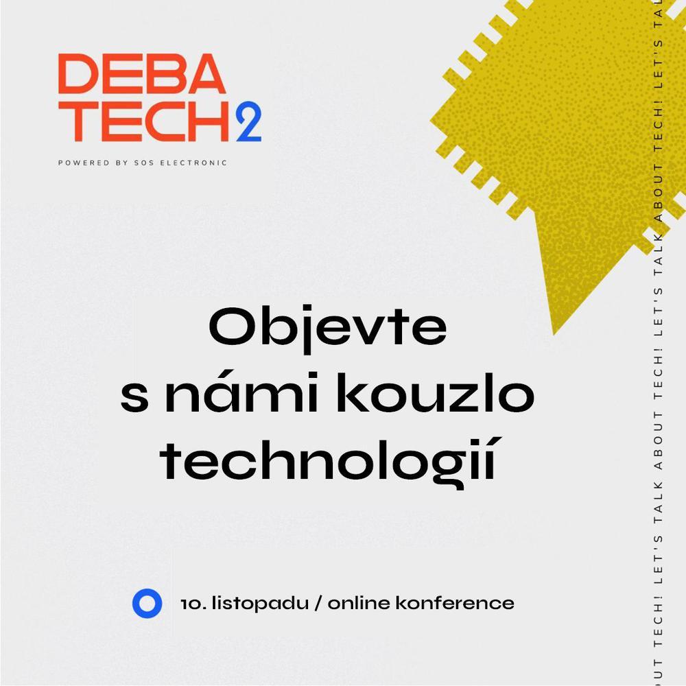 Proč chystáme konferenci DebaTech?